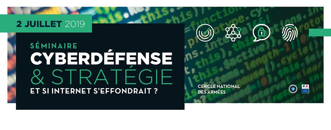 Séminaire Cyberdéfense 02 juillet 2019